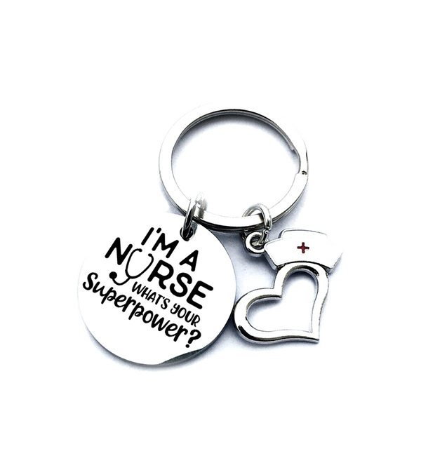 I'm A Nurse - What's Your Superpower Keyring