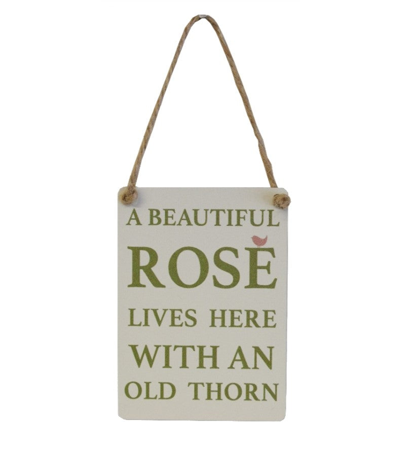 Mini Metal Sign - Rose and an old Thorn live here