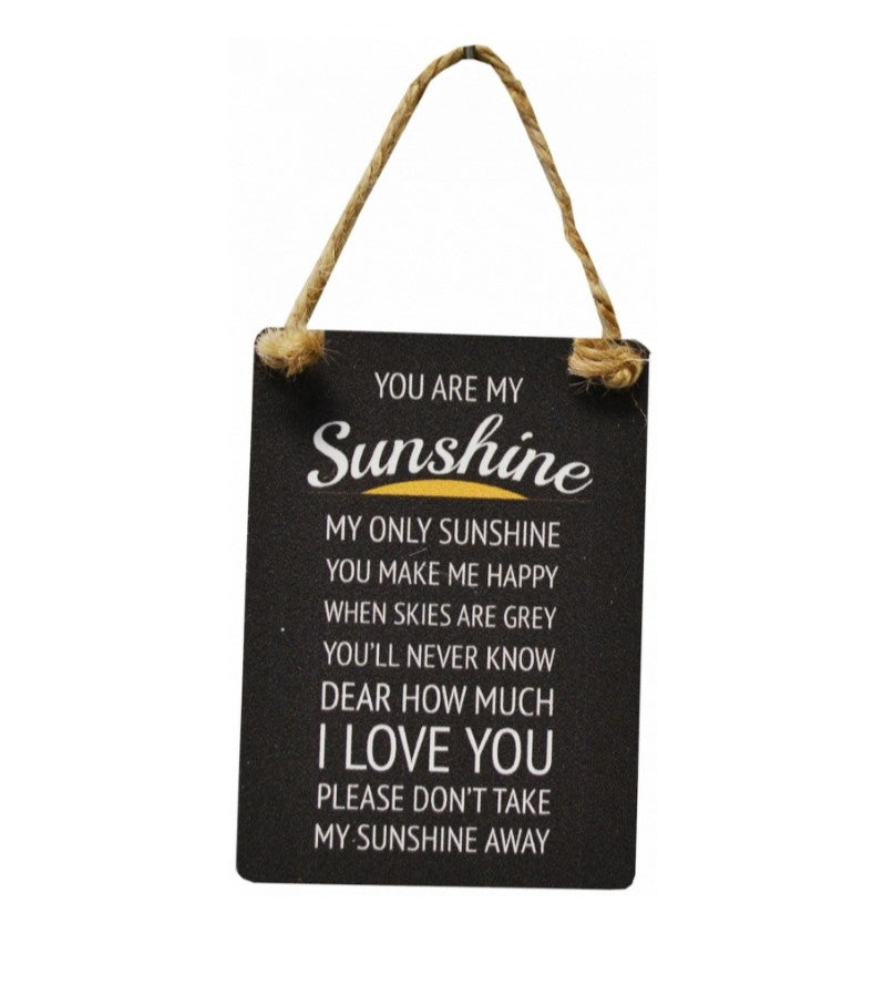 Mini Metal Sign - You Are My Sunshine