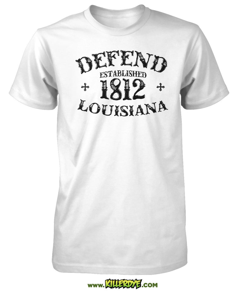 Est. 1812 - Defend Louisiana - Mens
