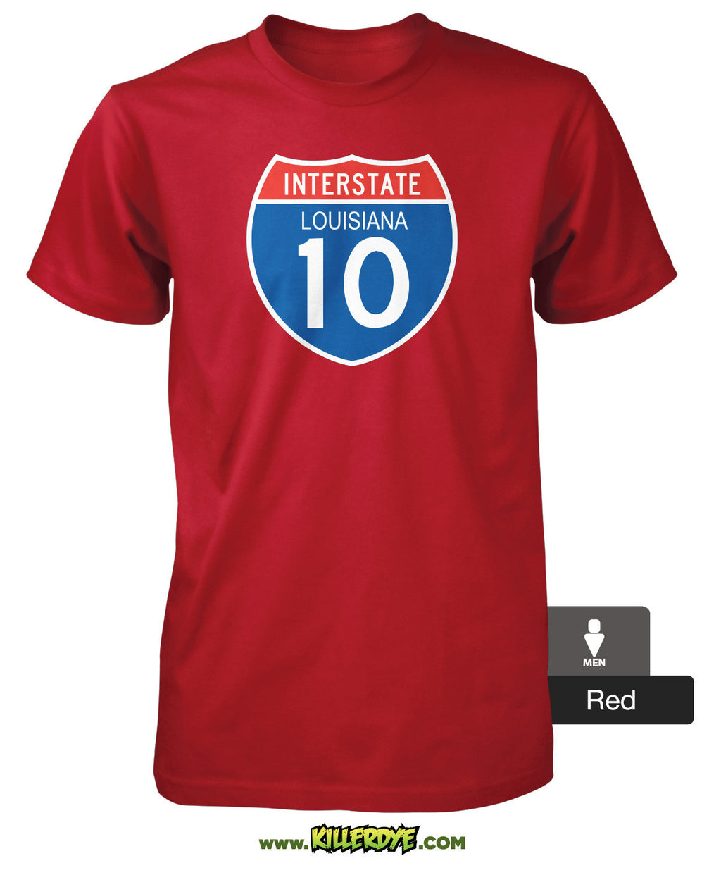 Interstate - I-10 - Louisiana T-Shirt - Men's - KillerDye T-Shirts