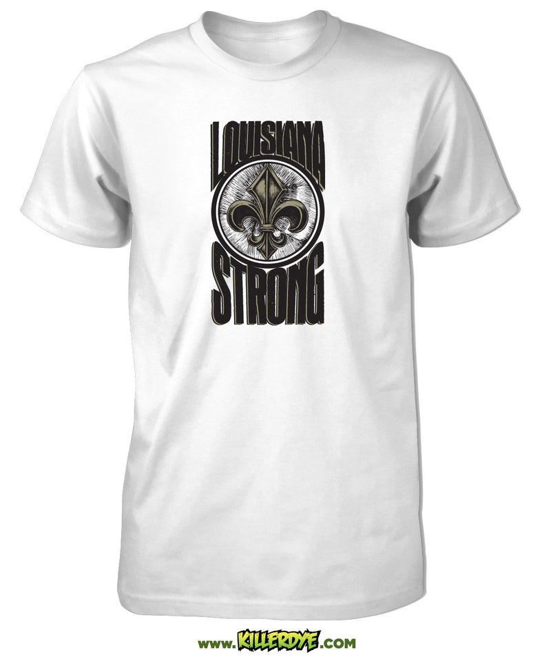 Louisiana Strong w/ Fleur de Lis T-Shirt - Mens / Unisex