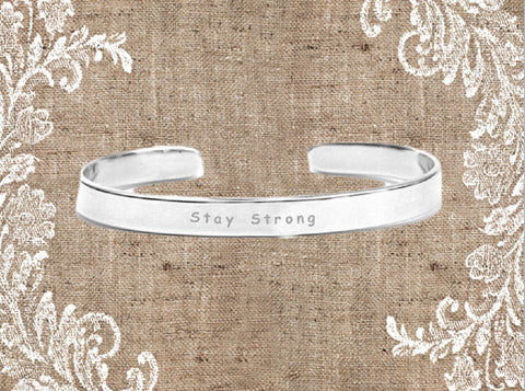 Stay Strong | Uplifting Gift Encouragement Cancer Fighter