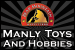 Bear Mountain Outfitters, Manly Toys and Hobbies