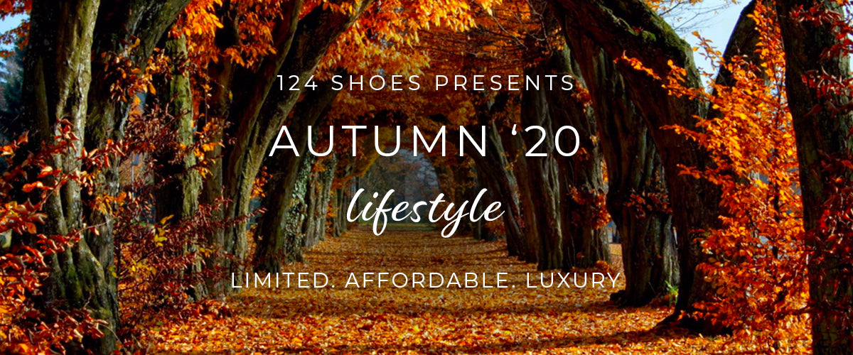 AUTUMN'20 LIFESTYLE