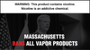 Massachusetts Governor Bans All Vapor Products