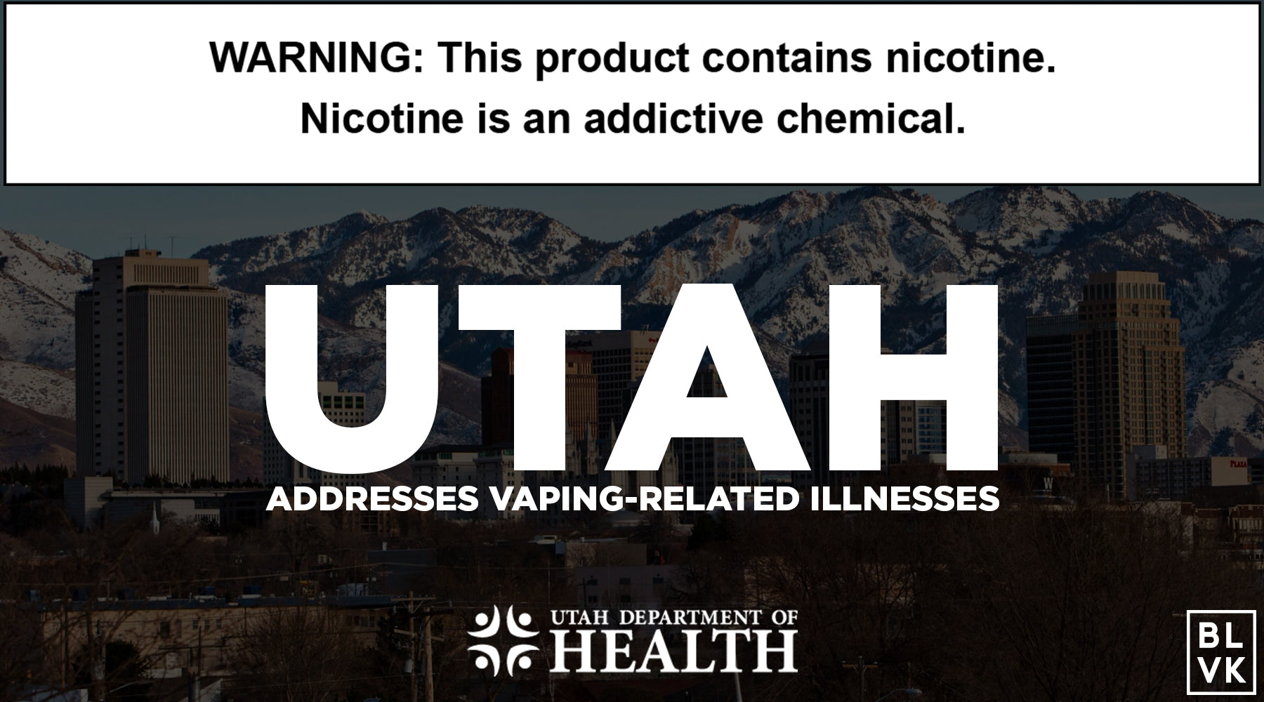 Utah Addresses Vaping-Related Illnesses