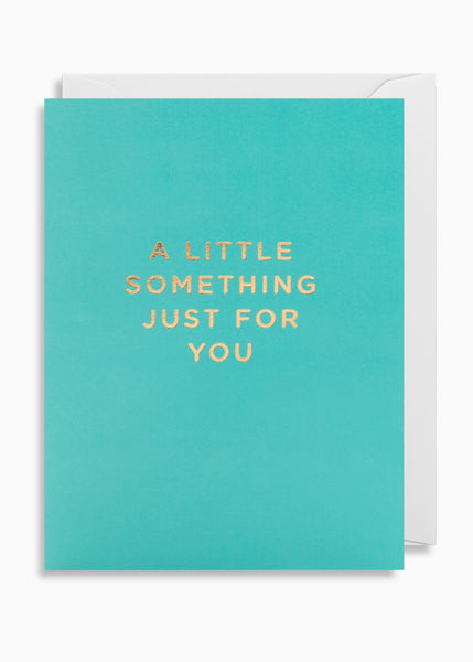 Card | A Little Something Just For You