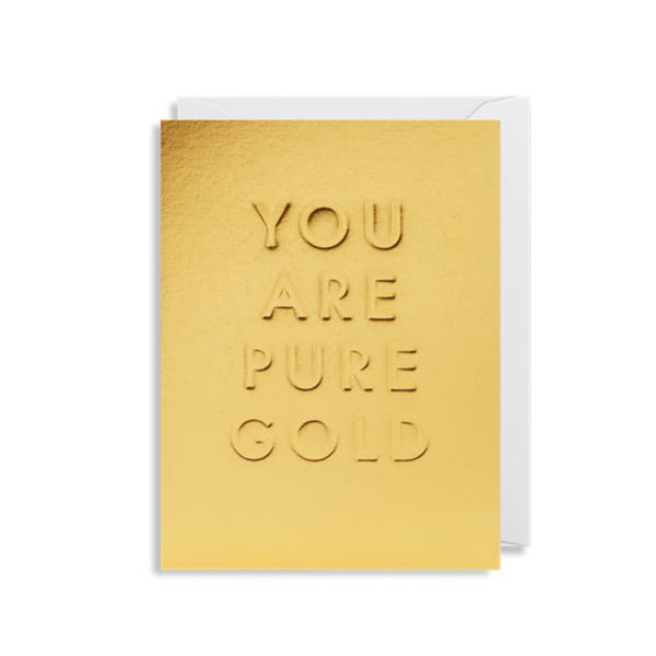Card | You Are Pure Gold