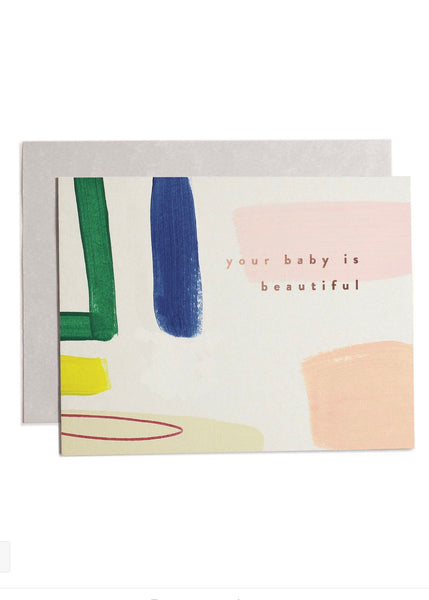Card | Your baby is beautiful