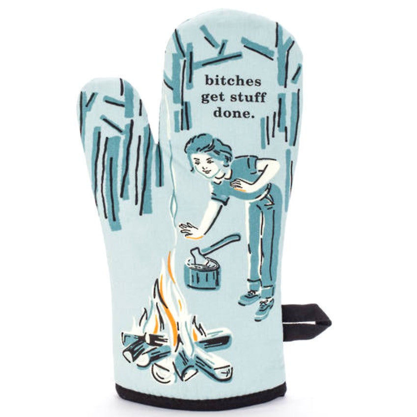 Oven Mitt | Bitches Get Stuff Done