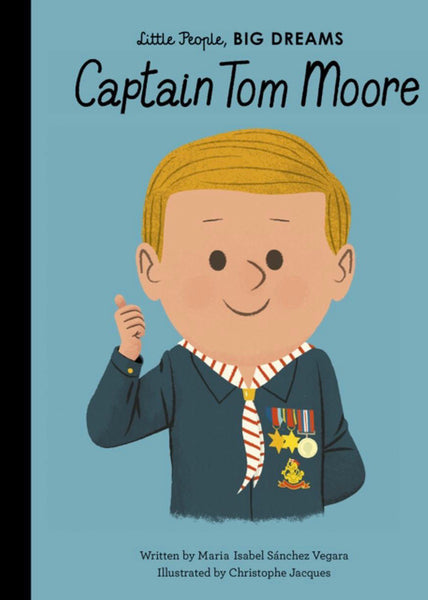 *Coming Soon* Book | Captain Tom Moore (Little People, Big Dreams)