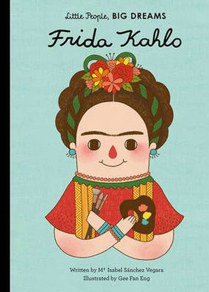 *Coming Soon* Frida Kahlo (Little People, Big World)