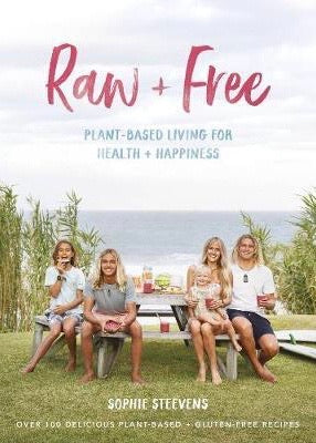 Book | Raw & Free: Plant Based Living (Sophie Steevens)