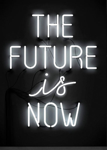 Art Print | The Future is Now