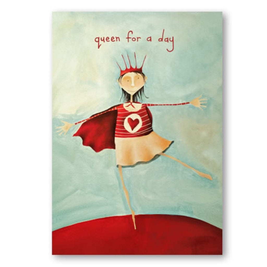 Card | Queen for the day