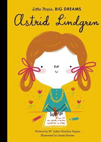 Astrid Lindgren (Little People, Big Dreams)