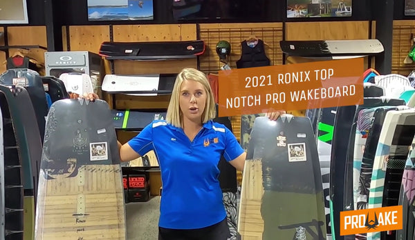 2021 Ronix Top Notch and Top Notch Pro Wakeboard Review
