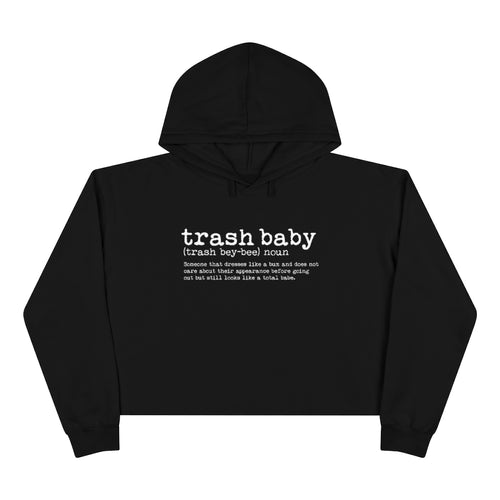Hoodie - Crop: Trash Baby - By Definition