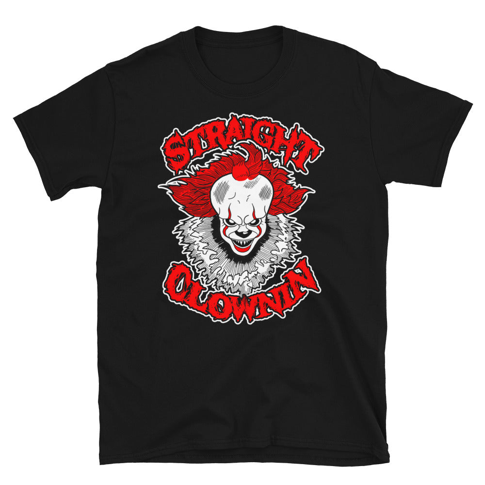 Shirt - Unisex: Lowlifes - Straight Clownin'