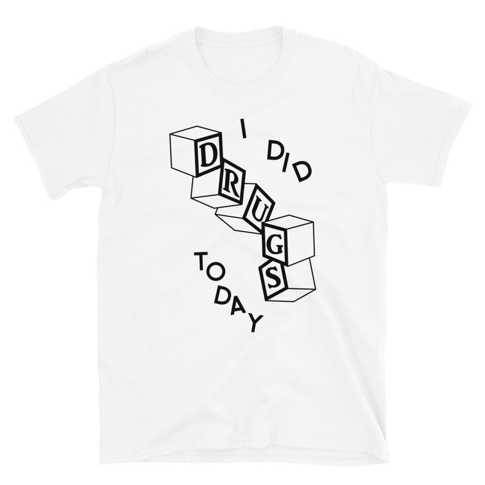 Shirt - Unisex: Trash Baby - Did Drugs