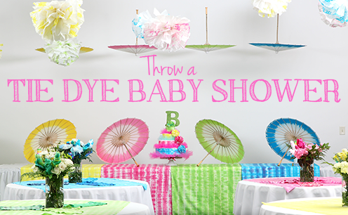 How-To Host a Tie Dye Baby Shower