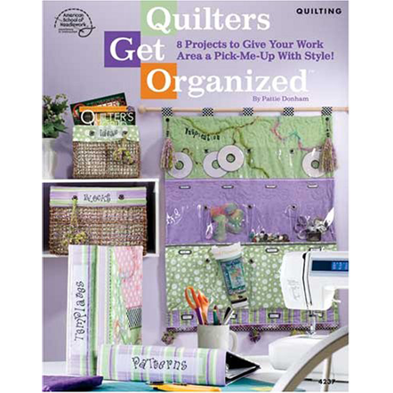 Quilters Get Organized
