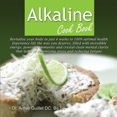 Alkaline Cookbook Hard Cover 2nd Edition (2013) by Dr Annie Guillet & Mr Paulo Freitag