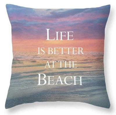 Beach Quotes Collection-Pillow Cover-Life is Better at the Beach-Coastal Passion
