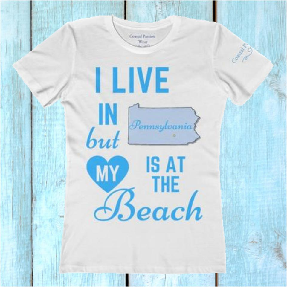 I Live In Pennsylvania But My Heart Is At The Beach Shirt-T-Shirt-Coastal Passion