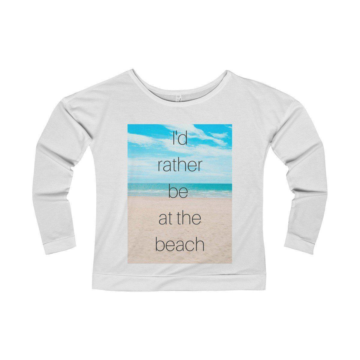 I'd Rather Be At The Beach T-Shirt-Long-sleeve-Solid White-S-Coastal Passion