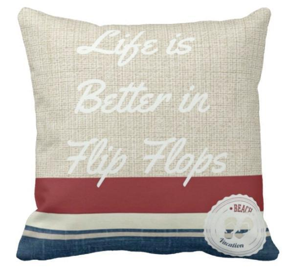 "Life Is Better in Flip Flops Quotes Pillow Cover-Pillow Cover-17"" x 17""-Life is Better in Flip Flops-Standard: Linen Blend-Coastal Passion"