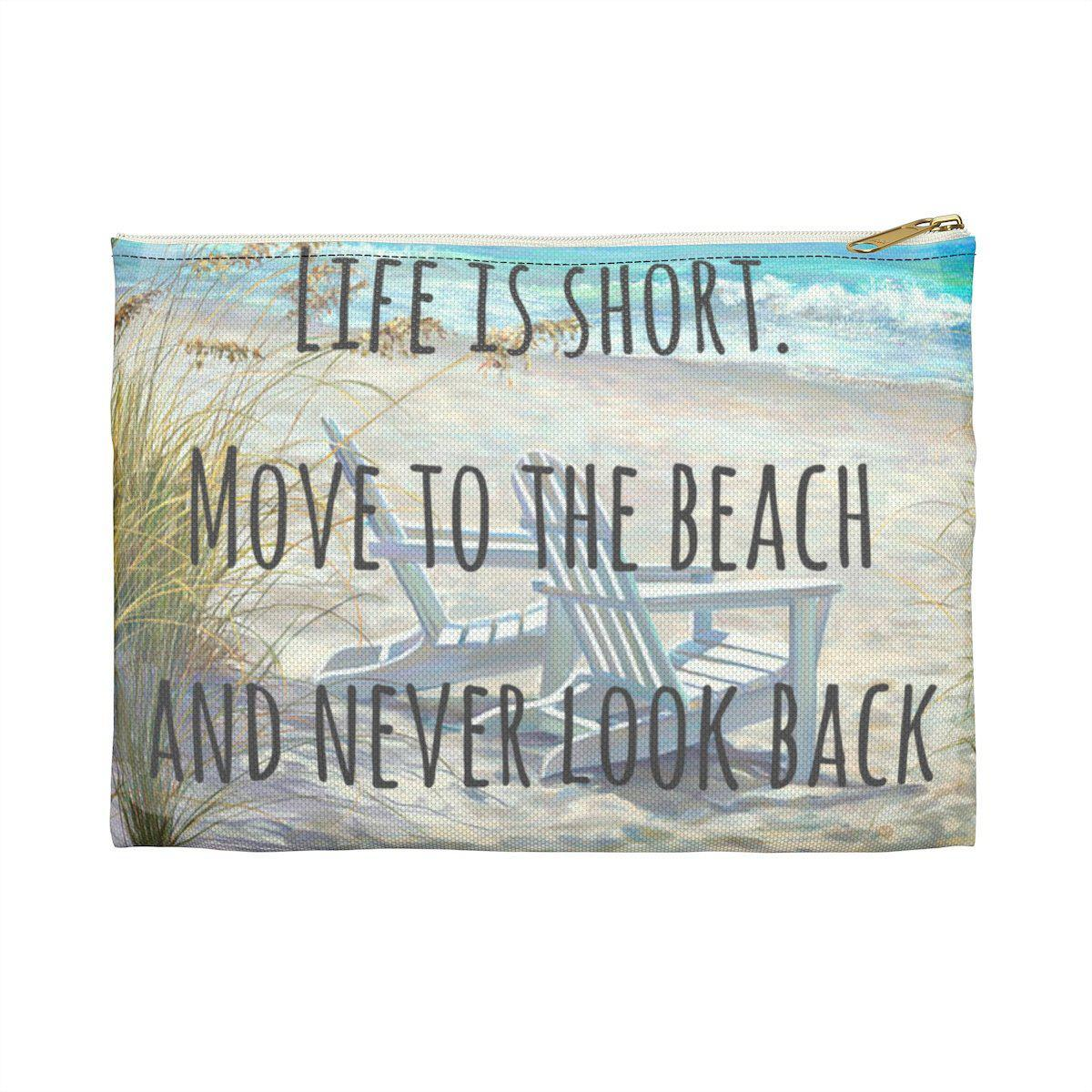 Life is Short Beach Pouch
