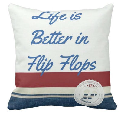 "My Favorite Quotes Collection-Pillow Cover-17"" x 17""-Life is Better in Flip Flops-Outdoor: Canvas-Coastal Passion"