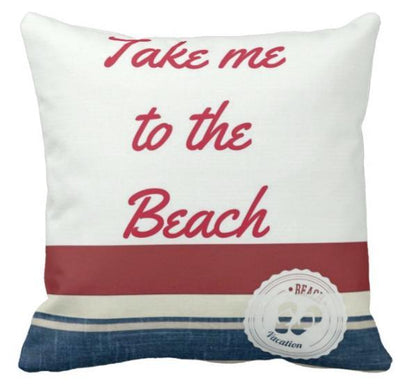 "My Favorite Quotes Collection-Pillow Cover-17"" x 17""-Take Me to the Beach-Outdoor: Canvas-Coastal Passion"
