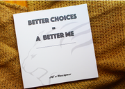 Better Choices = A Better Me