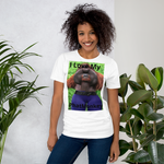 I Love My PhatMonkey-Short Sleeve Unisex T-Shirt