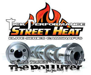 TICK PERFORMANCE STREET HEAT STAGE 3 POLLUTER CAMSHAFT FOR 4.8L & 5.3L ENGINES