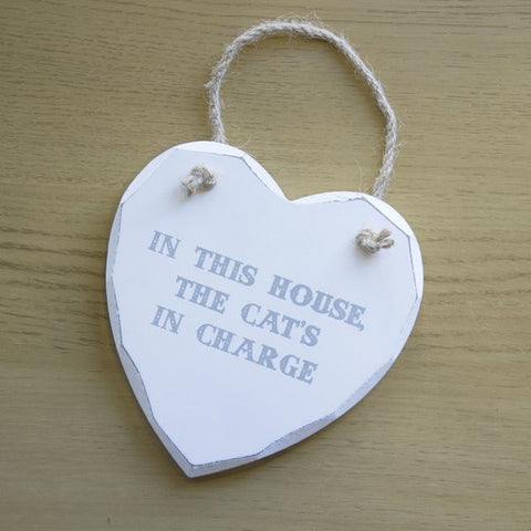 "Heart hanging sign. ""In This House The Cat's In Charge"" Novelty shabby chic sign for cat lovers"