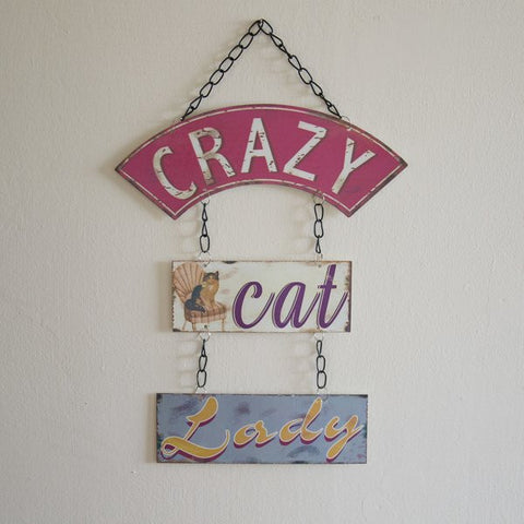 Three painted metal panels hung on chains, 'Crazy CatLady' on separate panels.  Size: L38 x W23cm Novelty fun Cat Lover