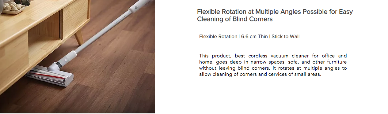 Flexible Rotation at Multiple Angles Possible for Easy Cleaning of Blind Corners
