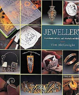 Jewellry: The fundamentals of Metalsmithing