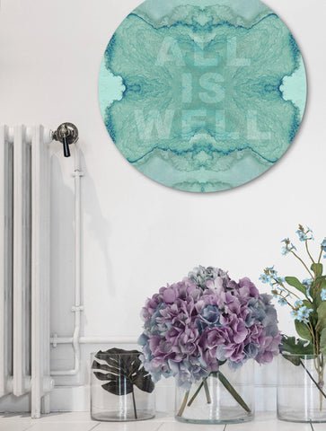 ALL IS WELL : ROUND WALL ART