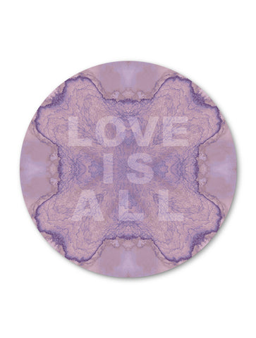 LOVE IS ALL : ROUND WALL ART