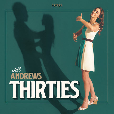 Jill Andrews: Thirties Vinyl CD