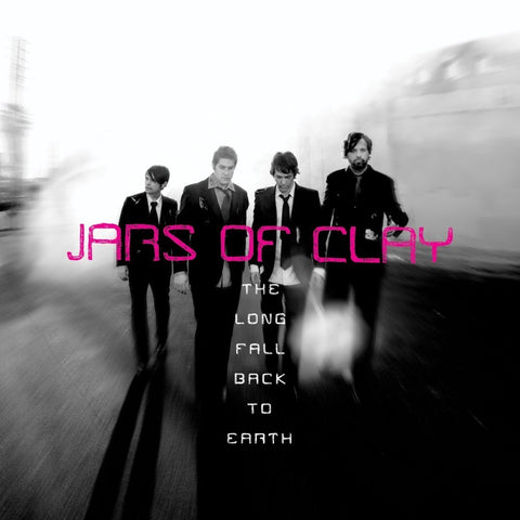 Jars of Clay: The Long Fall Back To Earth Vinyl