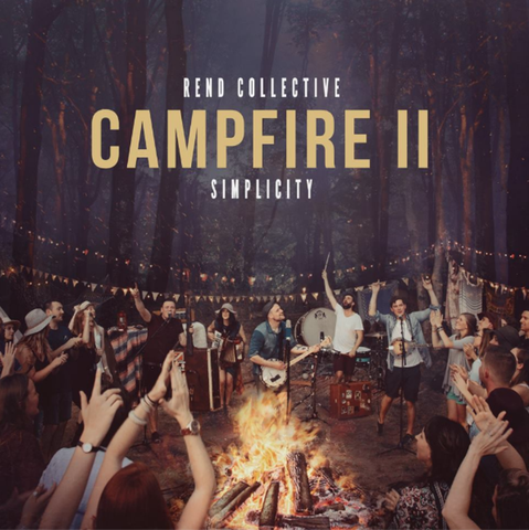 Rend Collective: Campfire II Simplicity CD