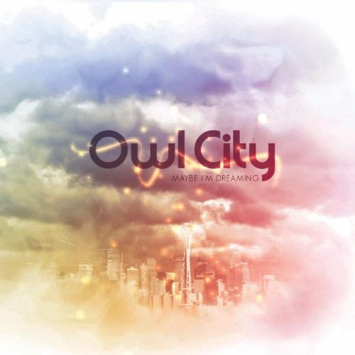 Owl City: Maybe I'm Dreaming CD