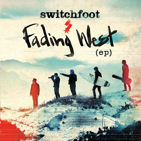 Switchfoot: Fading West EP CD