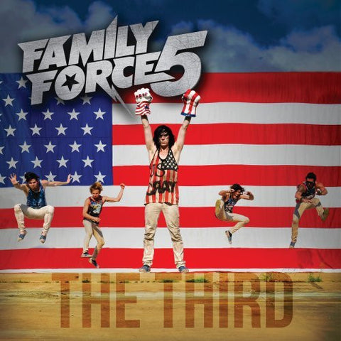 Family Force 5: The Third CD